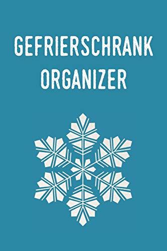Gefrierschrank Organizer: Planen und Organisieren sie ihre Lebensmittel