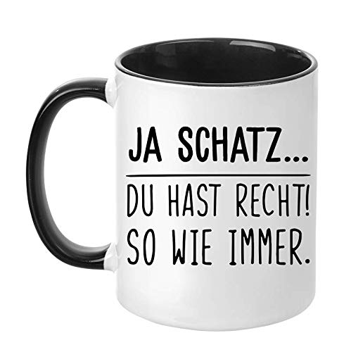 """TassenTicker - """"Ja Schatz.Du hast recht! So wie Immer. - lustig - beidseitig Bedruckt - Geschenk Freund - Freundin- Pärchen Tasse Liebe - Geschenkidee (Schwarz)"""