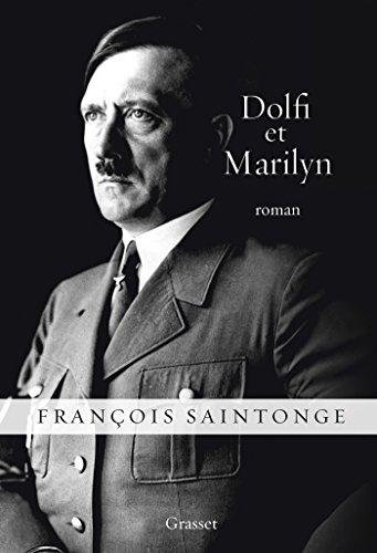 Dolfi et Marilyn: roman