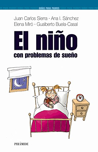 EL niño con problemas de sueño (Guías para padres y madres)