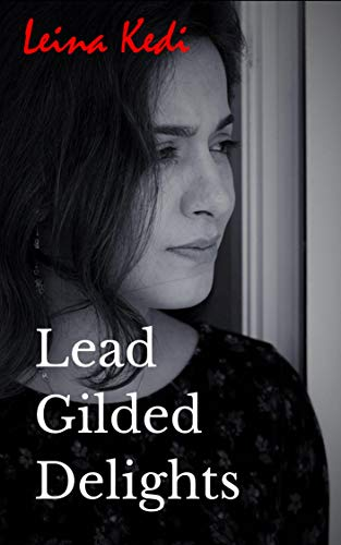 Lead Gilded Delights: A lesbian spanking story of humiliation, discipline, domination, submission... and love