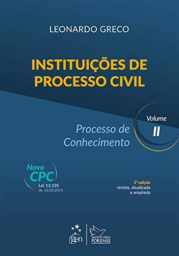 Instituições de Processo Civil - Introdução ao Direito Processual Civil - Vol. II
