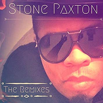 Stone Paxton the Remixes