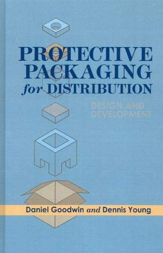 Protective Packaging for Distribution: Design and Development