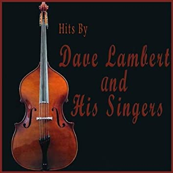 Hits by Dave Lambert & His Singers