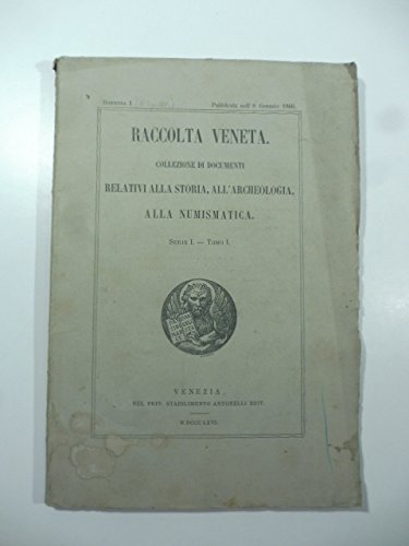 Ricordi del Doge Nicolo' da Ponte; Lettere ducali a Gaspare Contarini; Concessione della zecca di Roma ad A.F. Farsetti ecc...