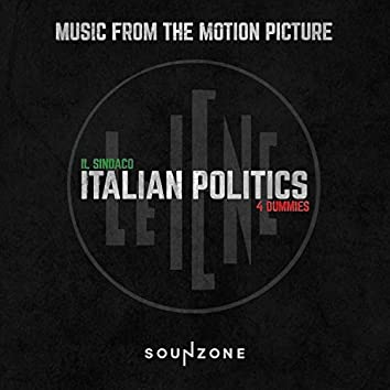 Il Sindaco, Italian Politics 4 Dummies (Music From The Motion Picture)