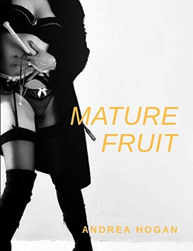 Fruta madura de Andrea Hogan