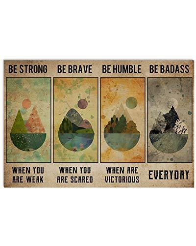 Inga Cartel horizontal con texto en inglés 'Be Strong When You Are Weak Camping - Cartel de metal para decoración de pared, 20,3 x 30,5 cm