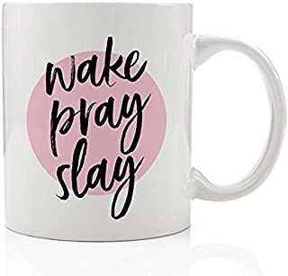 Wake Pray Slay Coffee Mug Motivational Quote Optimistic Prayer Impressive Positive Energy Confidence Optimism Christmas Birthday Present Gift Idea Coworker Women 11oz Ceramic Tea Cup Digibuddha DM0205