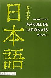 Manuel de japonais volume 1, livre + CD MP3 de Kunio Kuwae