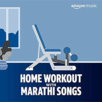 Home Workout with Marathi songs