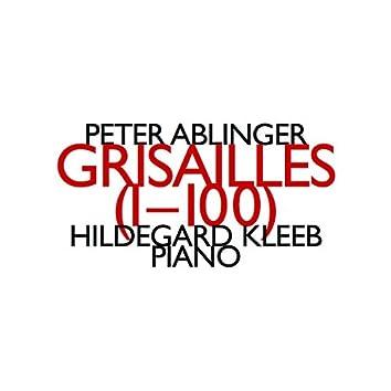 Peter Ablinger: Grisailles (1-100)