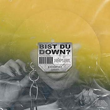 Bist Du Down?