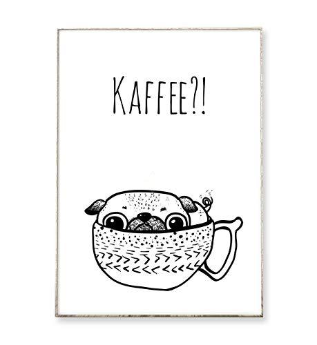 DIN A4 Kunstdruck Poster KAFFEE MOPS -ungerahmt- Hund, Typografie, Arbeitsplatz, Küche, Geschenk, Spruch, Bild