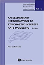 Elementary Introduction To Stochastic Interest Rate Modeling, An (2nd Edition)