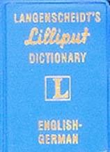 Langenscheidt's Lilliput Dictionary English-German (Langenscheidt's Pocket Dictionaries)