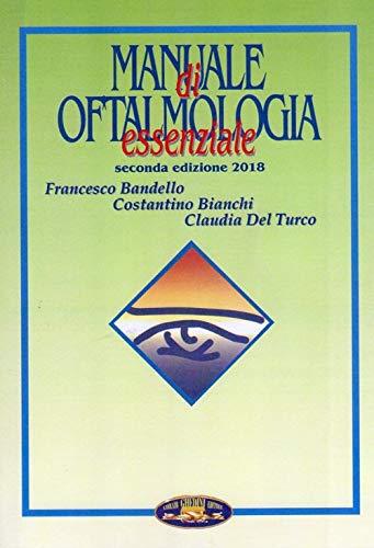 Manuale di oftalmologia essenziale
