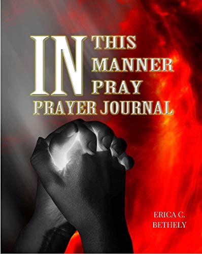 In This Manner Pray, Prayer Journal (English Edition)