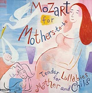 Mozart For Mothers To Be