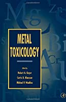Metal Toxicology: Approaches and Methods