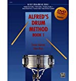 Alfred's Drum Method, Bk 1: The Most Comprehensive Beginning Snare Drum Method Ever!, Book & DVD (Sleeve) (Paperback) - Common