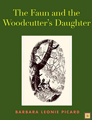 The Faun and the Woodcutter's Daughter (English Edition)