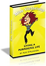 Miss Victorious - Living A Purposeful Life (Singles Street Life)