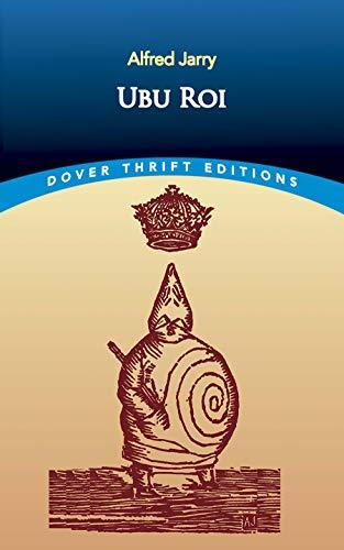 Ubu Roi (Dover Thrift Editions)