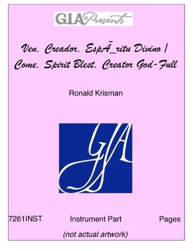 Ven, Creador, EspÌ_ritu Divino / Come, Spirit Blest, Creator God-Full Score and Parts - Ronald Krisman