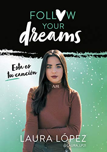 Esta es tu canción (Follow your dreams 2)