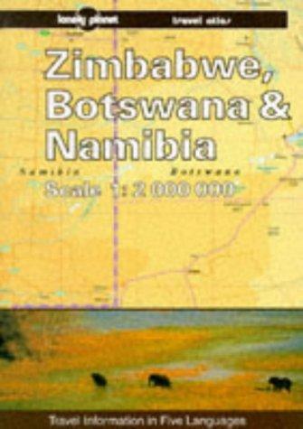 Zimbabwe, Botswana & Namibia travel atlas (Lonely Planet Travel Survival Kit)