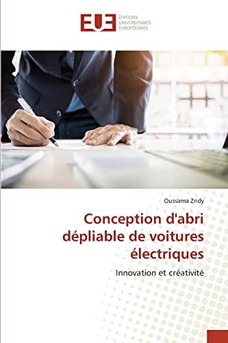 Conception d'abri dépliable de voitures électriques:...