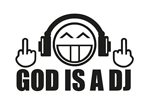 NetSpares 119566573  1 x 2 Plott Aufkleber God is a DJ Disco Deejay Sticker Shocker Tuning Fun Gag