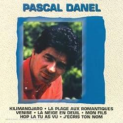 Les Inoubliables De Pascal Danel (best Of) [Import anglais]