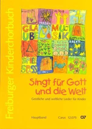 FREIBURGER KINDERCHORBUCH - arrangiert für Kinderchor - Klavier [Noten / Sheetmusic]