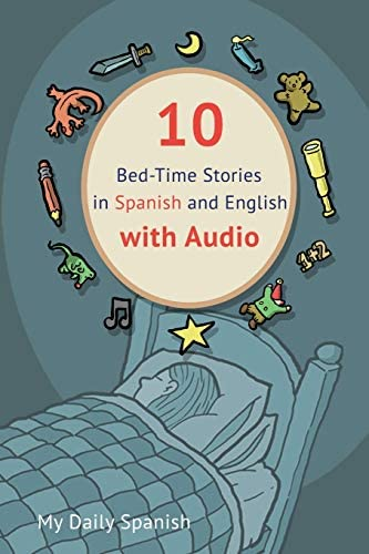 10 Bed Time Stories in Spanish and English with audio Spanish for Kids Learn Spanish with Parallel product image