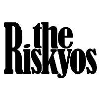 the Riskyos