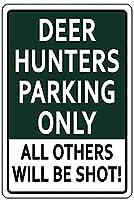 2個 鹿狩りの駐車場は他のすべてのものだけが撃たれますブリキの看板金属板装飾看板家の装飾プラーク看板地下鉄金属板8x12インチ メタルプレートブリキ 看板 2枚セットアンティークレトロ