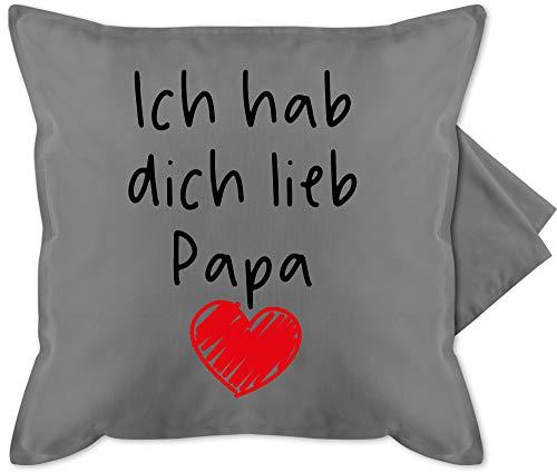 Shirtracer Vatertagsgeschenk Kissen - Ich hab Dich lieb Papa Herz schwarz - Unisize - Grau - Herzen für Papa - GURLI Kissenhülle - Kissenbezug 50x50 cm und Dekokissen Bezug