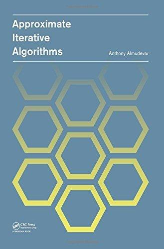 Preisvergleich Produktbild [(Approximate Iterative Algorithms )] [Author: Anthony Louis Almudevar] [Mar-2014]