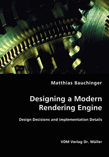 Designing a Modern Rendering Engine