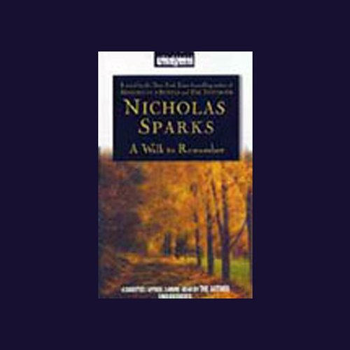A Walk to Remember                   By:                                                                                                                                 Nicholas Sparks                               Narrated by:                                                                                                                                 Nicholas Sparks                      Length: 4 hrs and 24 mins     889 ratings     Overall 4.3