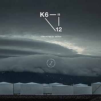 K6is12