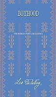 Boyhood (The Best Leo Tolstoy Books)