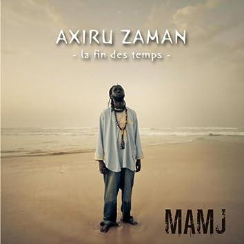 Axiru Zaman: La fin des temps