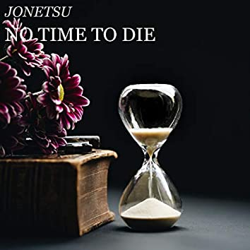 "No Time To Die (From ""James Bond 007: No Time To Die"")"