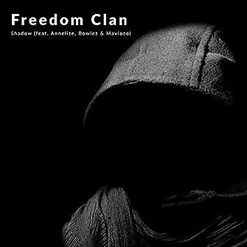 Shadow (feat. Freedom Clan, Annelize, Bowlez & Maviozo)