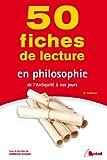 50 fiches de lecture en philosophie - De l'Antiquité à nos jours