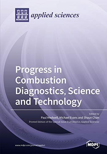 Progress in Combustion Diagnostics, Science and Technology